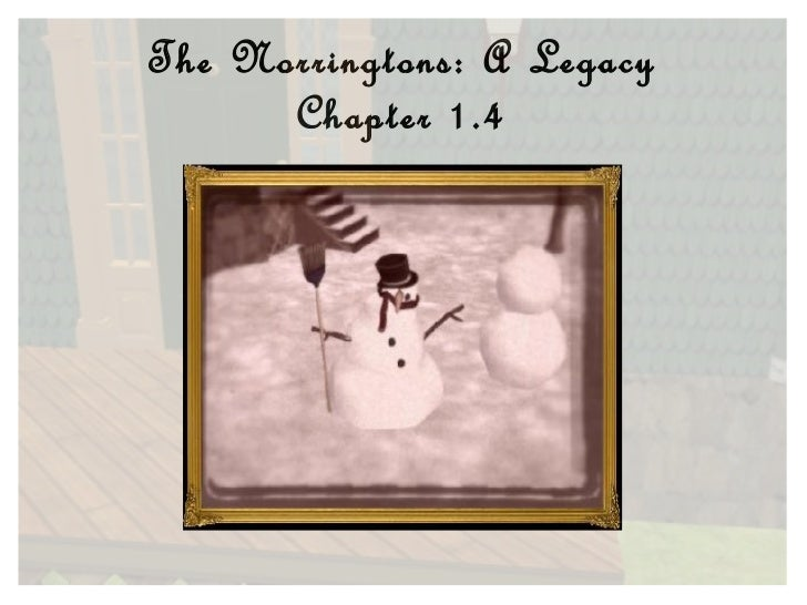 The Norringtons: A Legacy Chapter 1.4