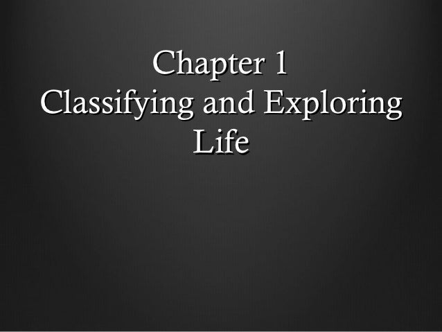 Chapter 1Classifying and Exploring           Life