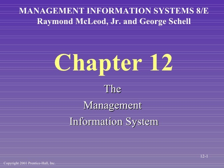 Chapter 12 <ul><li>The  </li></ul><ul><li>Management  </li></ul><ul><li>Information System </li></ul>MANAGEMENT INFORMATIO...