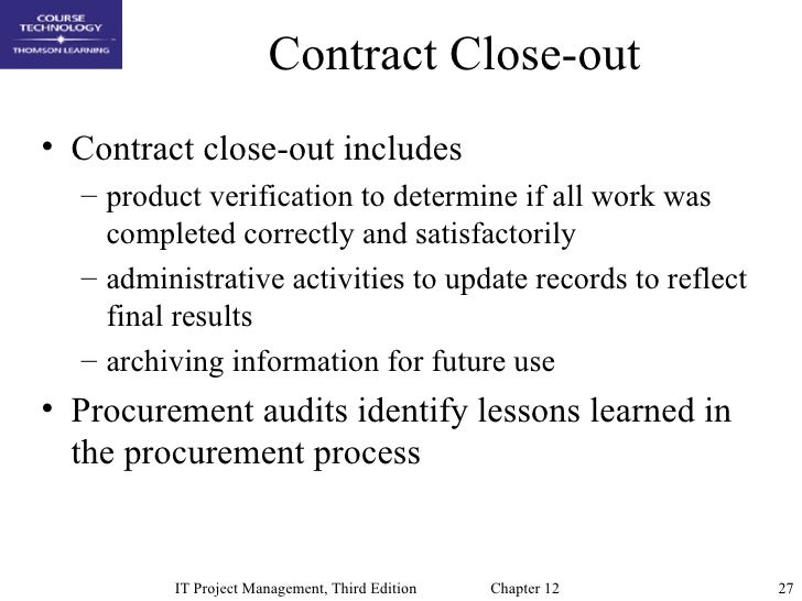 outline steps to be taken to close out project procurements