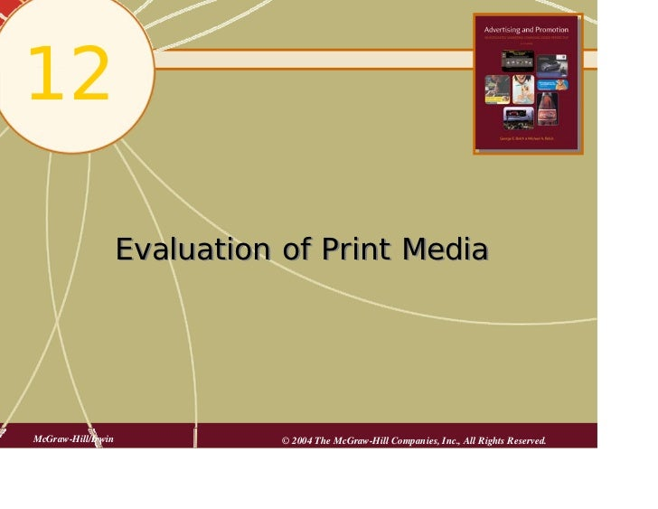 12                    Evaluation of Print MediaMcGraw-Hill/Irwin              © 2004 The McGraw-Hill Companies, Inc., All ...