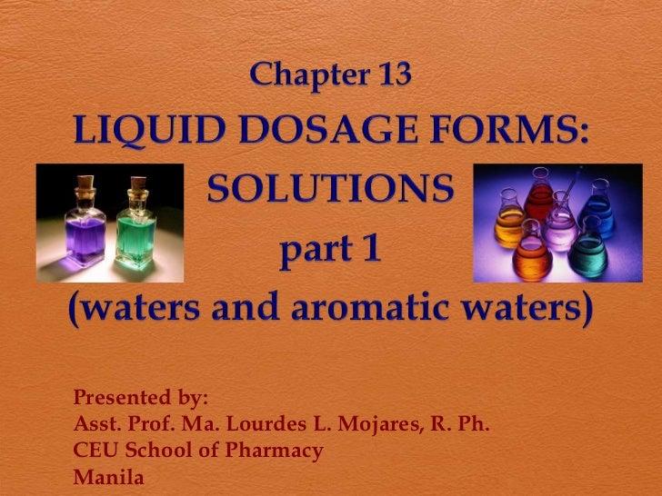 Presented by:Asst. Prof. Ma. Lourdes L. Mojares, R. Ph.CEU School of PharmacyManila