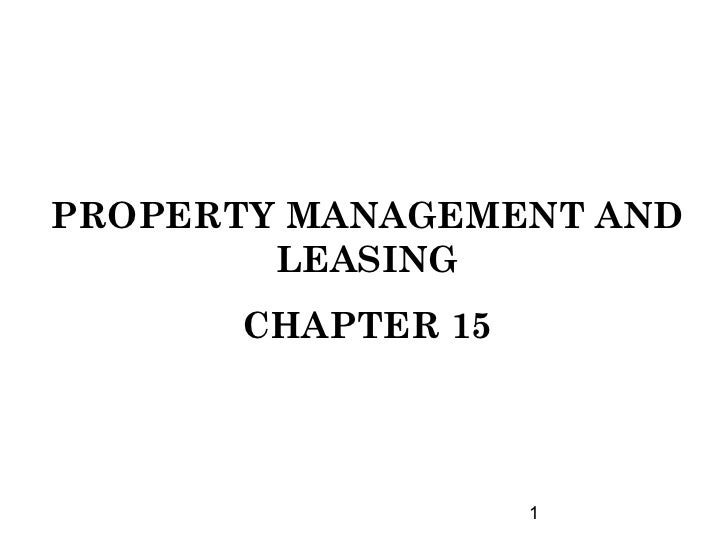 PROPERTY MANAGEMENT AND        LEASING      CHAPTER 15                   1