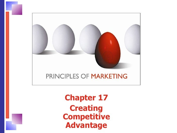 Chapter 17 Creating Competitive Advantage