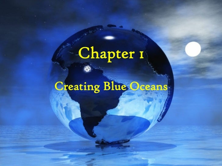 Chapter 1Creating Blue Oceans