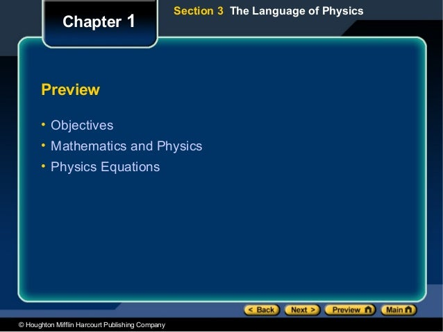 Section 3 The Language of Physics             Chapter 1      Preview      • Objectives      • Mathematics and Physics     ...