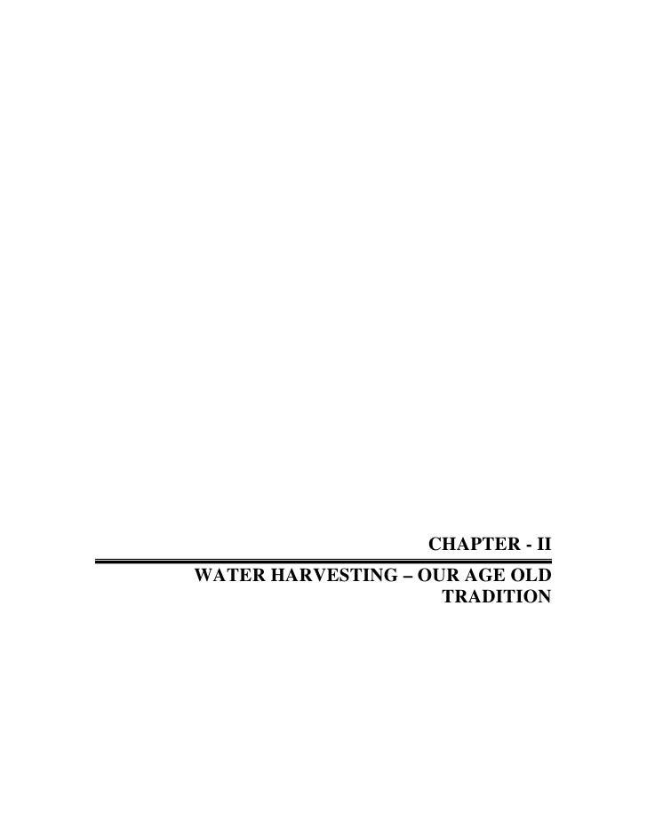 CHAPTER - IIWATER HARVESTING – OUR AGE OLD                     TRADITION