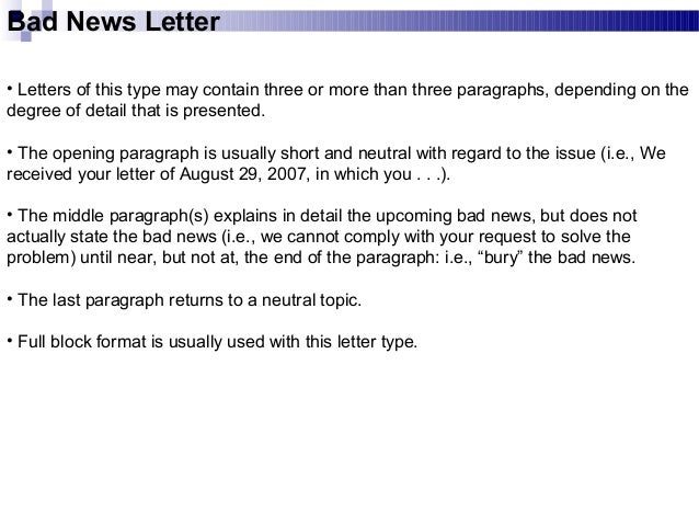 "bad news letter for customer Learn how to write a refusal letter it is basically a ""bad news letter"" turn down a customer's or employee's suggestion."