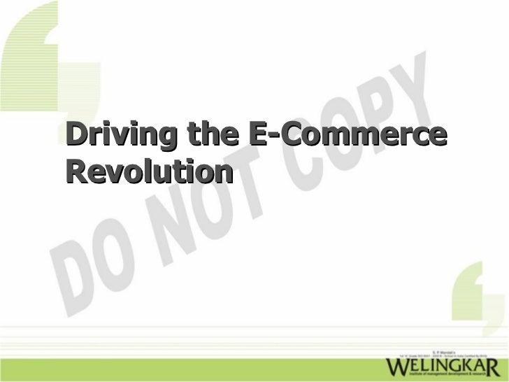 Driving the E-CommerceRevolution