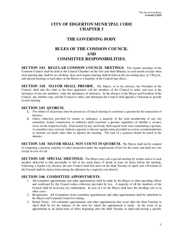 The Governing Body Amended 3/2008 CITY OF EDGERTON MUNICIPAL CODE CHAPTER 3 THE GOVERNING BODY RULES OF THE COMMON COUNCIL...