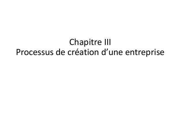 Chapitre III Processus de création d'une entreprise