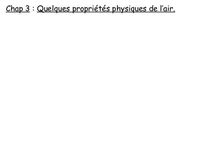 Chap 3 : Quelques propriétés physiques de l'air.