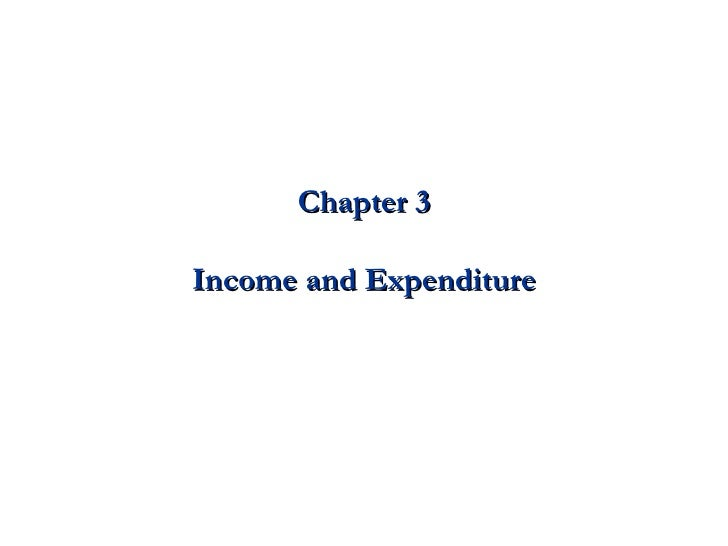 Chapter 3 Income and Expenditure