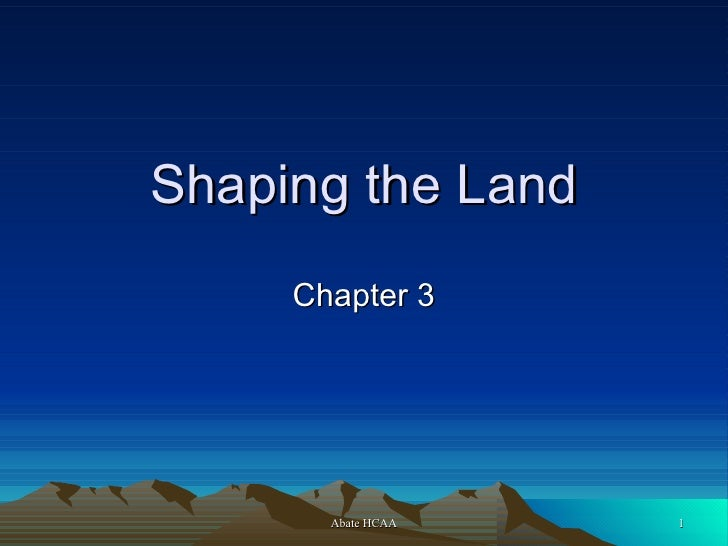 Shaping the Land Chapter 3