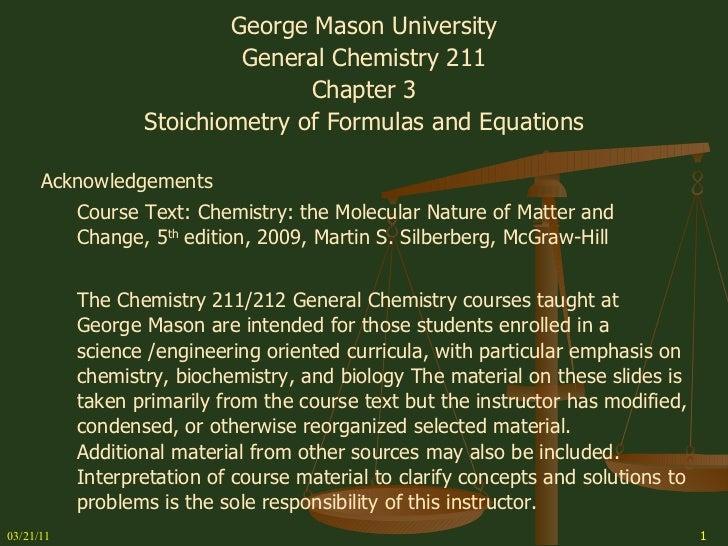 03/21/11 <ul><li>George Mason University </li></ul><ul><li>General Chemistry 211 </li></ul><ul><li>Chapter 3 </li></ul><ul...