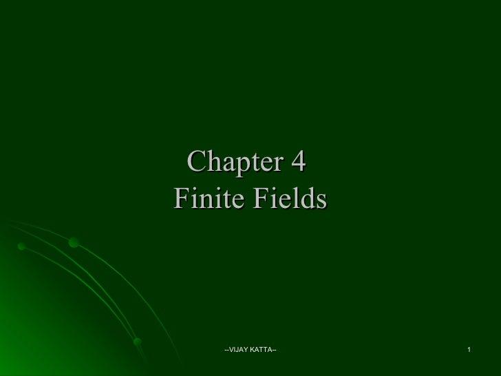 Chapter 4  Finite Fields