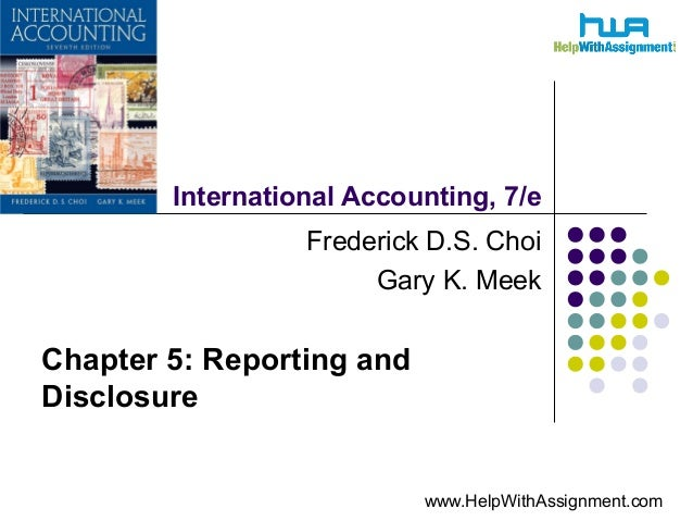 International Accounting:Reporting and Disclosure