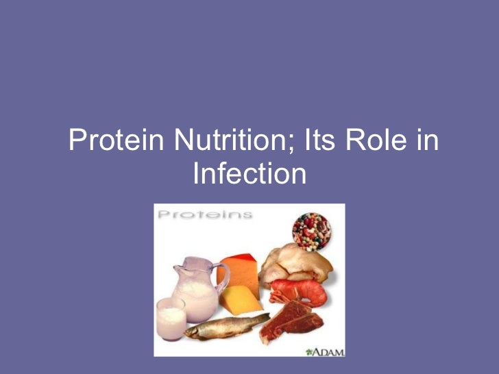 Chap5 protein nutrition; its role in infection