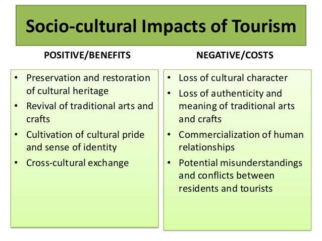 socio cultural impact of tourism Socio-cultural impact of tourism positive socio-cultural impacts boosting  australia's image overseas lifting our international profile building australia's.