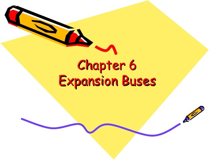 Chapter 6: Expansion Buses