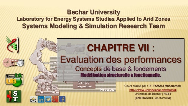 Bechar University Laboratory for Energy Systems Studies Applied to Arid Zones Systems Modeling & Simulation Research Team ...