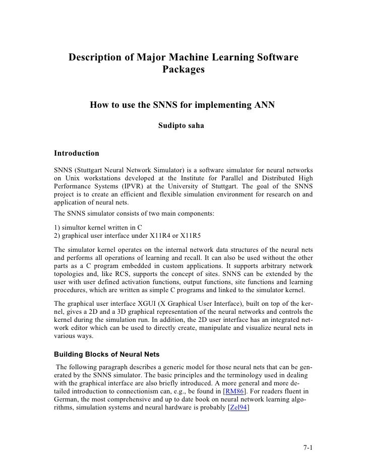 Description of Major Machine Learning Software                         Packages               How to use the SNNS for impl...