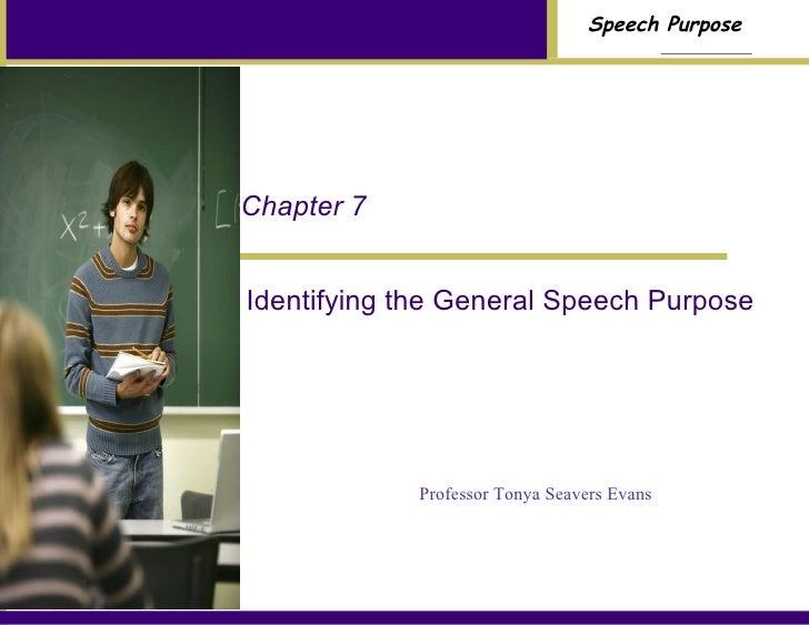 Chap 7 Identifying the general speech purpose
