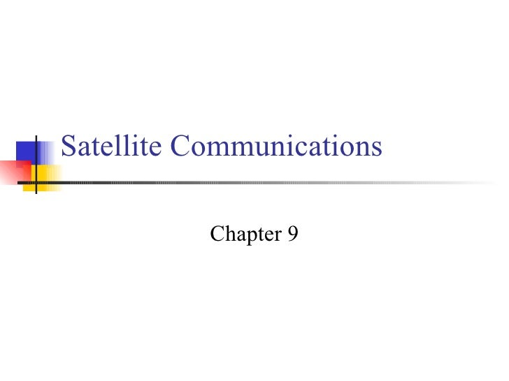 Satellite Communications Chapter 9