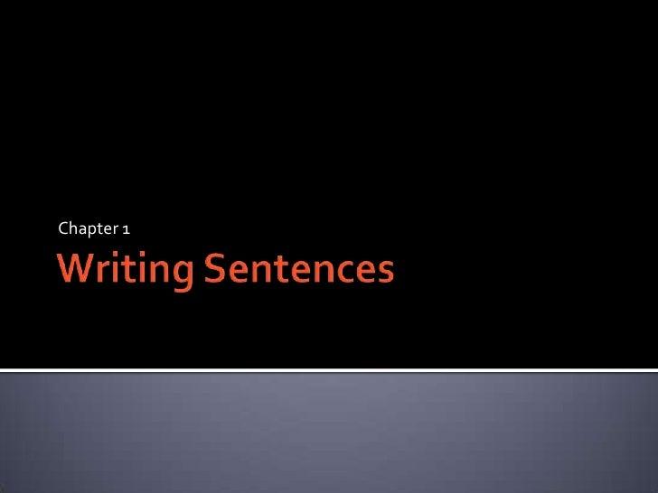 Chaper 1   writing sentences 11 grade