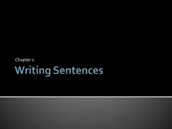 Chaper 1   writing sentences 10 grade