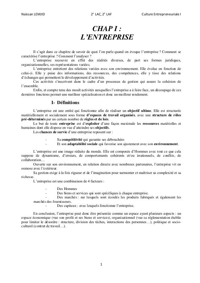 Naïssan LEMJID 2e LAC, 2é LAF Culture Entrepreneuriale I 1 CHAP I : L'ENTREPRISE Il s'agit dans ce chapitre de savoir de q...