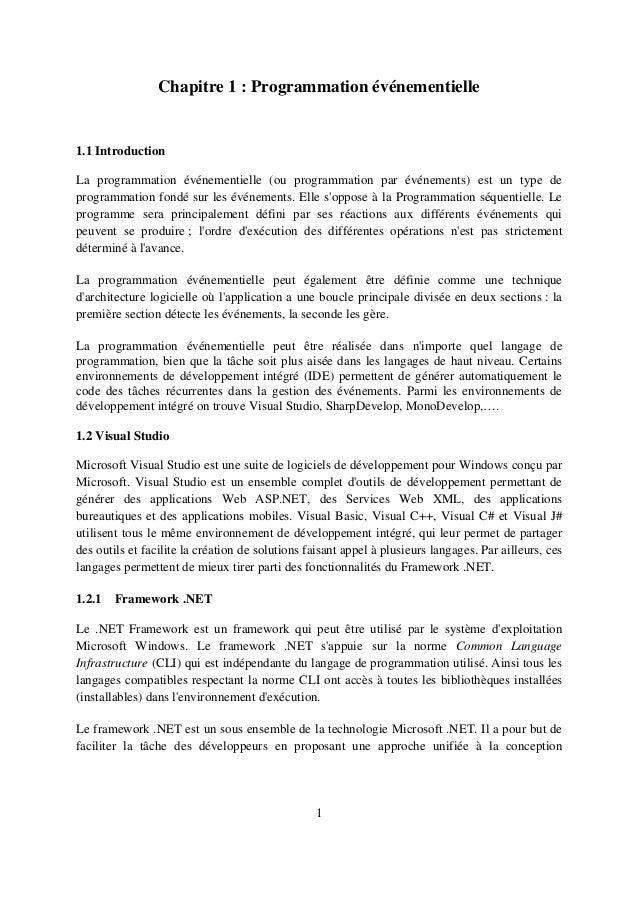 1 Chapitre 1 : Programmation événementielle 1.1 Introduction La programmation événementielle (ou programmation par événeme...
