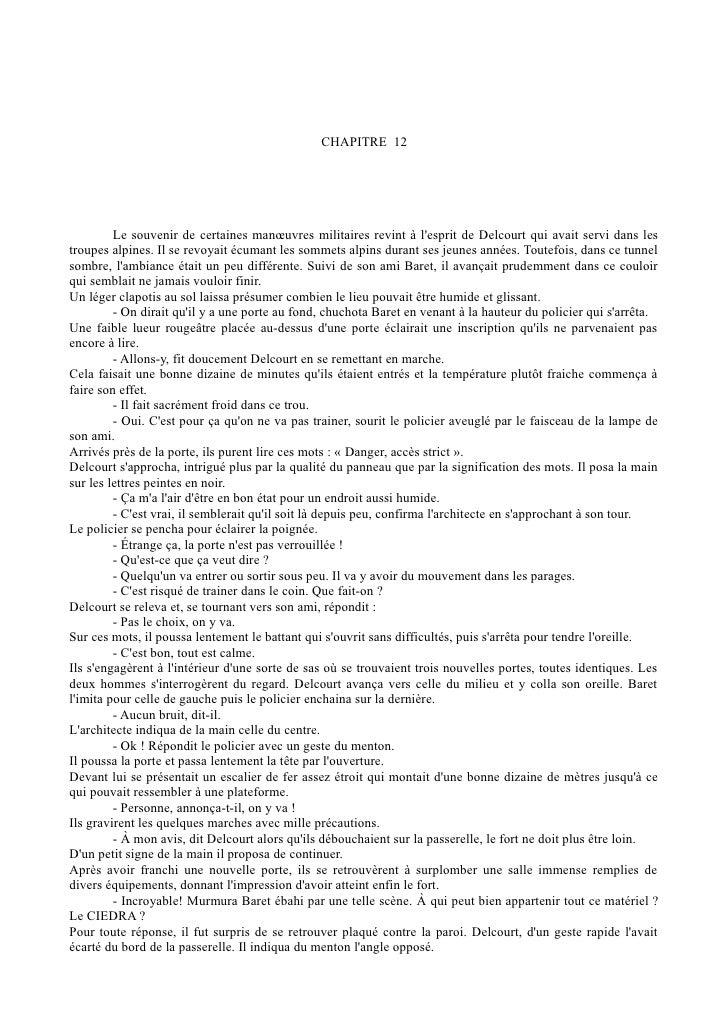 CHAPITRE 12         Le souvenir de certaines manœuvres militaires revint à lesprit de Delcourt qui avait servi dans lestro...