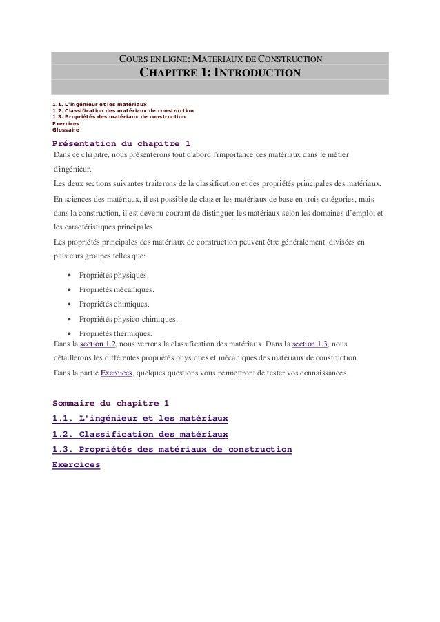COURS EN LIGNE: MATERIAUX DE CONSTRUCTION CHAPITRE 1: INTRODUCTION 1.1. L'ingénieur et les matériaux 1.2. Classification d...