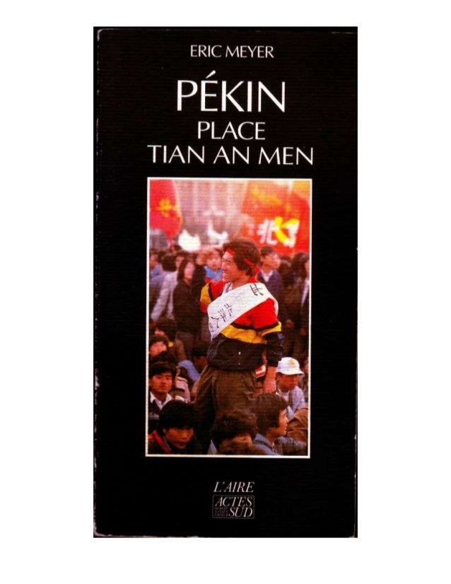 """Pekin Place Tian An Men"" - Par Eric Meyer - Chapitre 2 - Editions Actes Sud / l'Aire"
