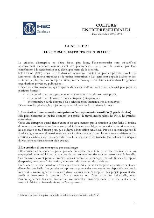 CULTURE ENTREPRENEURIALE I Année universitaire 2013/2014  CHAPITRE 2 : LES FORMES ENTREPRENEURIALES1 La création d'entrepr...