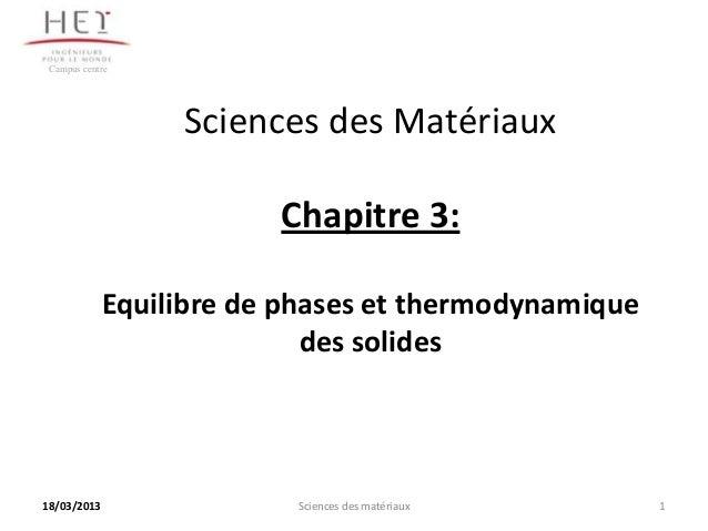 Campus centre                  Sciences des Matériaux                         Chapitre 3:             Equilibre de phases ...