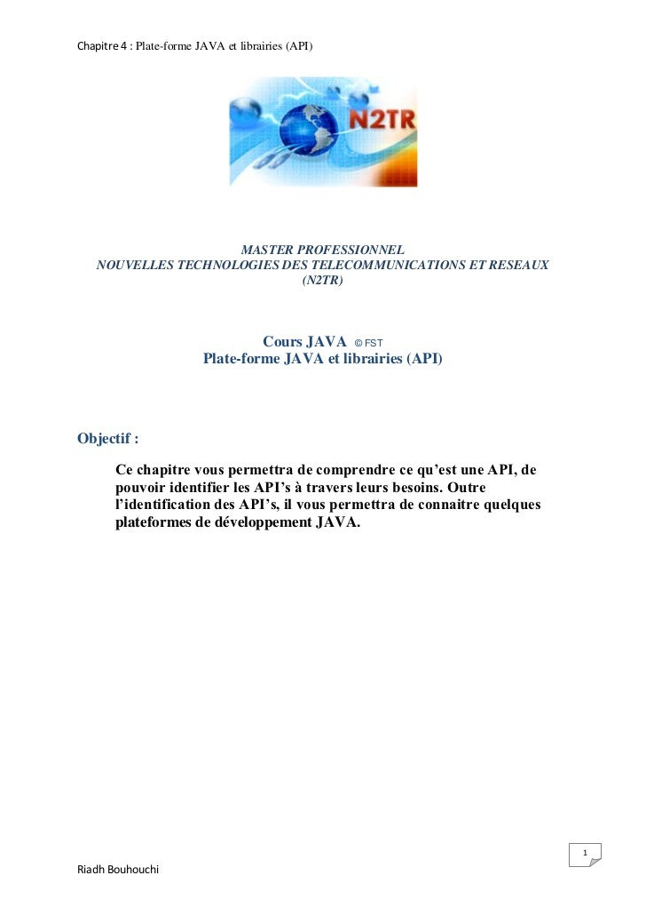 Chapitre 4 : Plate-forme JAVA et librairies (API)                     MASTER PROFESSIONNEL    NOUVELLES TECHNOLOGIES DES T...