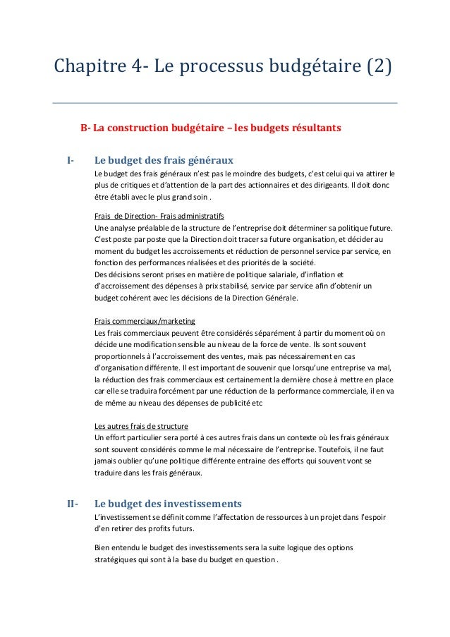 Chapitre 4- Le processus budge taire (2)  B- La construction budgétaire – les budgets résultants  I- Le budget des frais g...