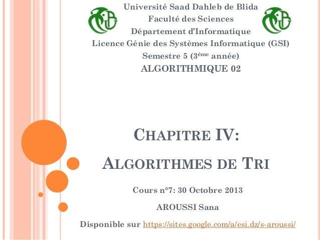 Université Saad Dahleb de Blida  Faculté des Sciences Département d'Informatique  Licence Génie des Systèmes Informatique ...