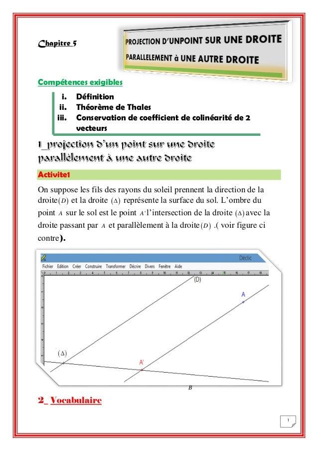 1  Chapitre 5  Compétences exigibles  i. Définition  ii. Théorème de Thales  iii. Conservation de coefficient de colinéari...