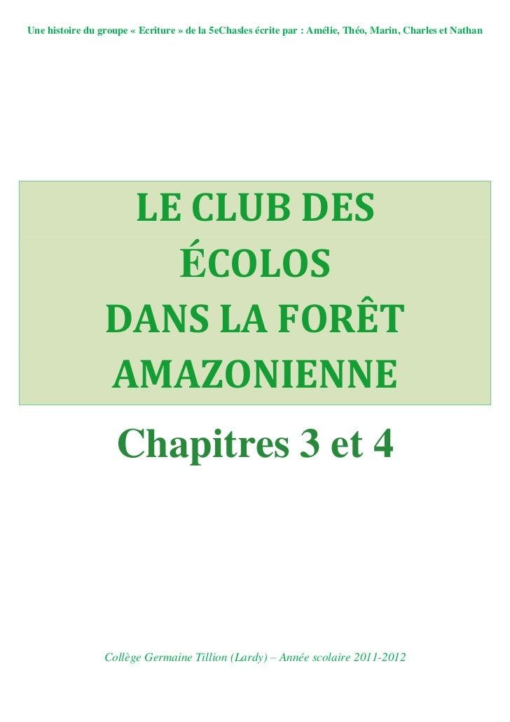 Chapitres 3 & 4 : Le Club des Ecolos dans la forêt amazonienne