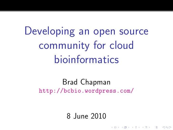 Developing an open source community for cloud bioinformatics