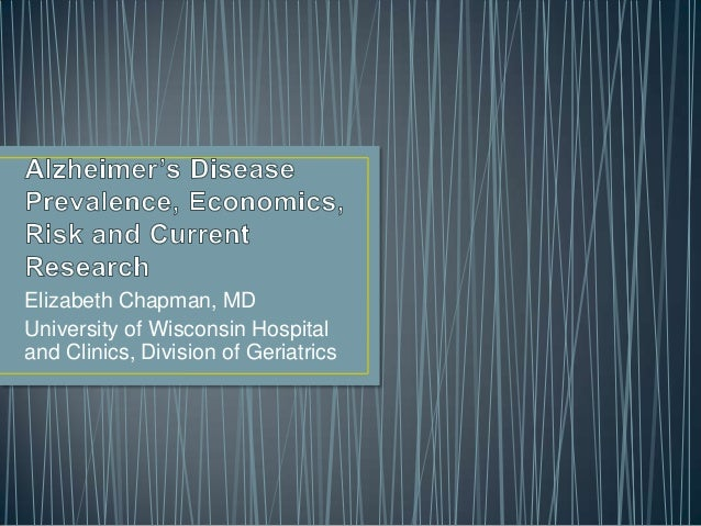 Alzheimer's Disease Prevalence, Economics, Risk & Current Research