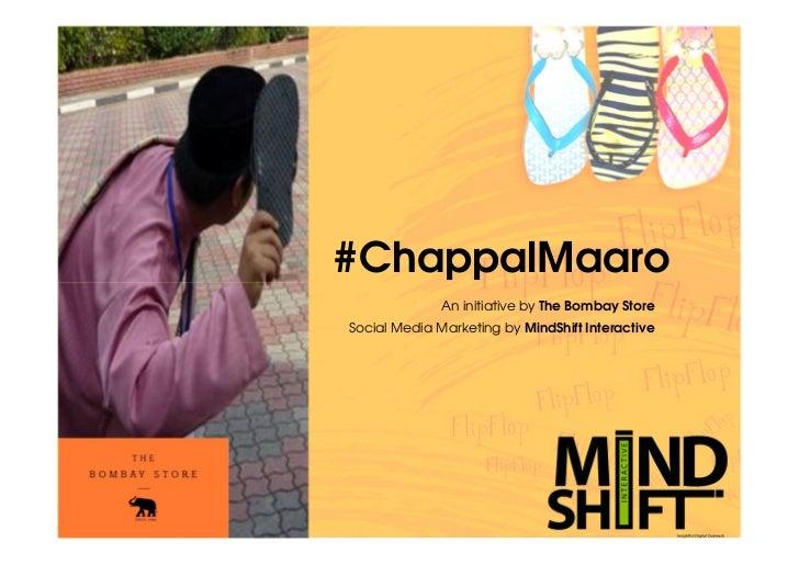 #ChappalMaaro Case Study by The Bombay Store