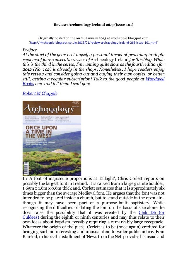 Review: Archaeology Ireland 26.3 (Issue 101) Originally posted online on 24 January 2013 at rmchapple.blogspot.com (http:/...