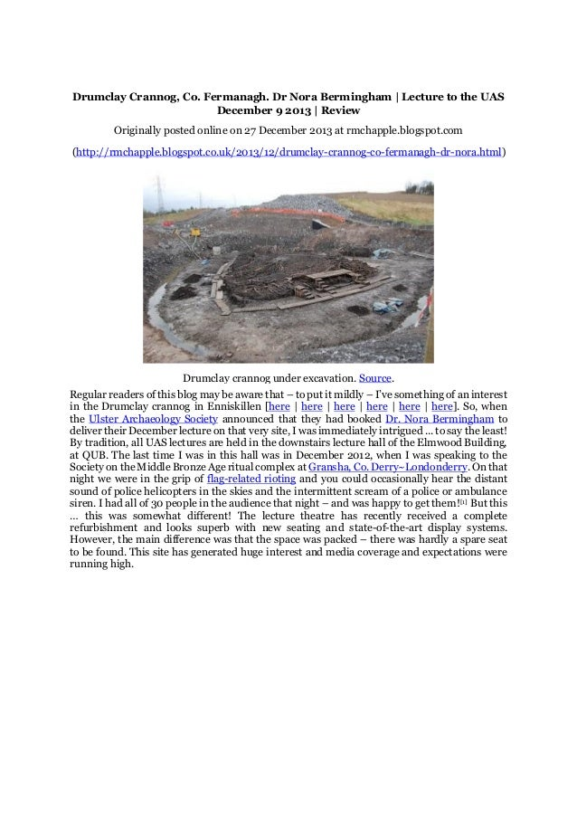 Chapple, R. M. 2013 Drumclay Crannog, Co. Fermanagh. Dr Nora Bermingham | Lecture to the UAS December 9 2013 | Review. Blogspot post