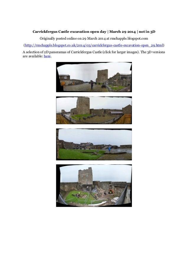 Chapple, R. M. 2014 Carrickfergus Castle excavation open day   March 29 2014   not in 3D. Blogspot post