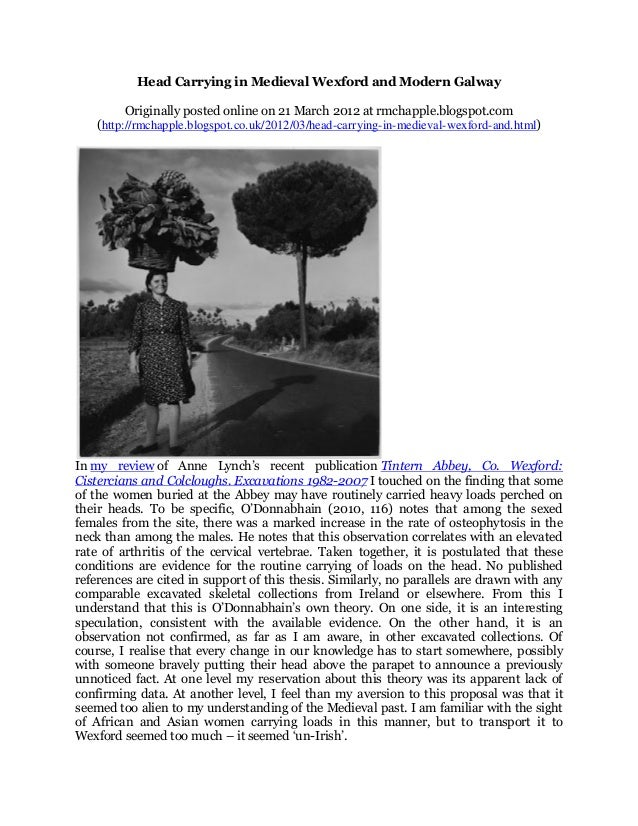 Head Carrying in Medieval Wexford and Modern Galway          Originally posted online on 21 March 2012 at rmchapple.blogsp...