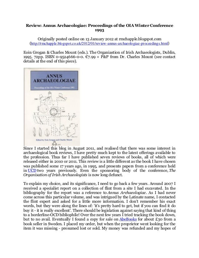 Chapple, R. M. 2012 'Review: Annus Archaeologiae: Proceedings of the OIA Winter Conference 1993' Blogspot post